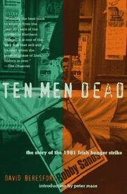Ten men dead by David Beresford