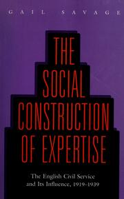 Cover of: The social construction of expertise by Gail Savage