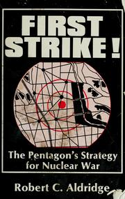 Cover of: First strike! | Robert C. Aldridge