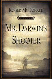 Cover of: Mr. Darwin's shooter: A Novel