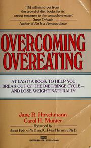 Cover of: Overcoming overeating by Jane R. Hirschmann