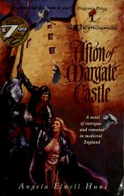Cover of: Afton of Margate castle | Angela Elwell Hunt