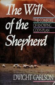 Cover of: The will of the shepherd | Dwight L. Carlson
