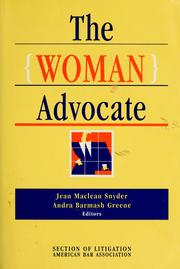 Cover of: The Woman advocate | editors, Jean Maclean Snyder, Andra Barmash Greene.