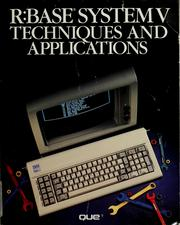 Cover of: R:Base system V techniques and applications | Michael R. Perretta