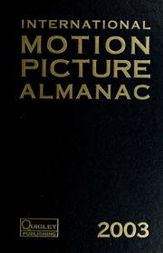 Cover of: International Motion Picture Almanac 2003 (International Motion Picture Almanac) | Tracy Stevens