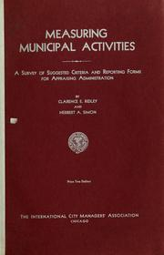 Cover of: Measuring municipal activities | Clarence E. Ridley