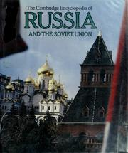 Cover of: The Cambridge encyclopedia of Russia and the Soviet Union
