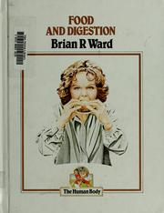 Cover of: Food and digestion | Brian R. Ward