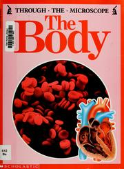 Cover of: The Body (Through the Microscope) | Lionel Bender