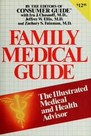Family Medical Guide by Ira J; Ellis, Jeffrey W; Fainman, Zachary S The Editors of Consumer Guide withChasnoff