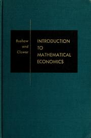 Cover of: Introduction to mathematical economics | D. W. Bushaw