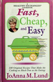 Cover of: Fast, cheap, and easy | JoAnna M. Lund