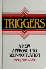 Cover of: Triggers | Mann, Stanley A.C.S.W.