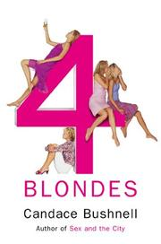 Cover of: Four blondes | Candace Bushnell