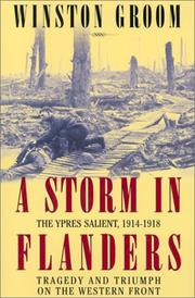 Cover of: A storm in Flanders: the Ypres salient, 1914-1918 : tragedy and triumph on the Western Front