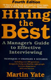 Hiring the best by Martin John Yate