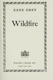 Cover of: Wildfire | Zane Grey