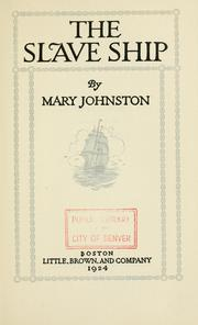 Cover of: The slave ship | Johnston, Mary