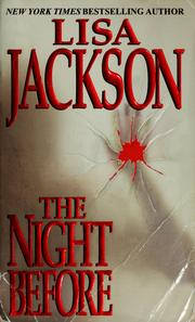 Cover of: The  night before | Lisa Jackson