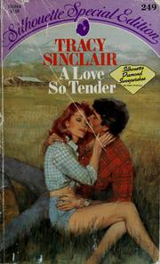 Cover of: Love So Tender | Tracy Sinclair