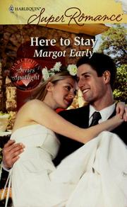 Cover of: Here to stay | Margot Early
