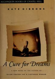 Cover of: A cure for dreams | Kaye Gibbons