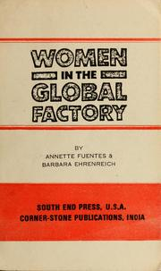 Cover of: Women in the global factory | Annette Fuentes