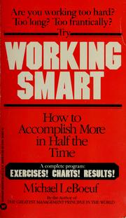 Cover of: Working smart by Michael LeBoeuf