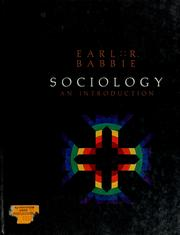 Cover of: Sociology, an introduction | Earl R. Babbie