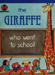 Cover of: The Giraffe who went to school | Irma Wilde