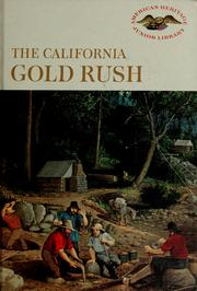Cover of: The California gold rush | Ralph K. Andrist