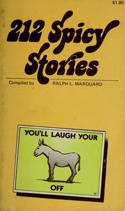 Cover of: 212 Spicy Stories | Ralph L. Marquard