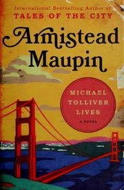 Cover of: Michael Tolliver lives | Armistead Maupin