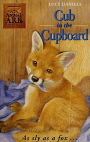 Cover of: Cub in the cupboard | Lucy Daniels
