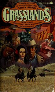 Cover of: Grasslands by Clyde M. Brundy