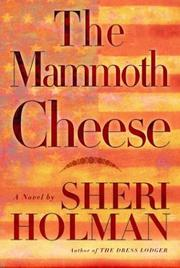 Cover of: The mammoth cheese: a novel