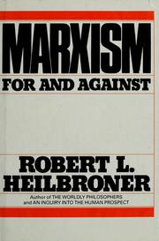 Cover of: Marxism for and against | Robert Louis Heilbroner