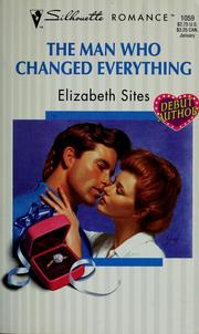 Cover of: Man Who Changed Everything by Sites
