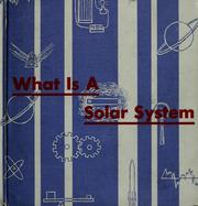 Cover of: What is a solar system | Theodore W. Munch