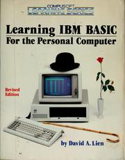 Cover of: Learning IBM BASIC for the personal computer | David A. Lien