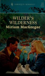 Cover of: Wilder's wilderness by Miriam Florence Macgregor