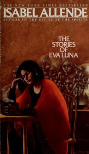 an analysis of a universal theme in the stories of eva luna by isabel allende Draw evidence from literary or informational texts to support analysis  local and universal themes in latin the stories of eva luna (isabel allende.