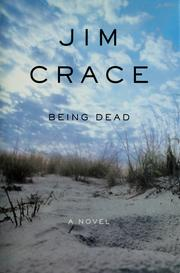 Cover of: Being dead | Jim Crace