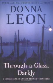 Cover of: Through a Glass, Darkly: A Commissario Guido Brunetti Mystery