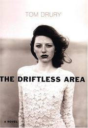 Cover of: The Driftless Area: A Novel