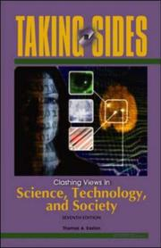 Cover of: Taking Sides: Clashing Views in Science, Technology, and Society (Taking Sides: Clashing Views on Controversial Issues in Science, Technology and Society) | Thomas A. Easton
