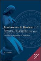 "Cover of: ""Erschossen in Moskau ..."""