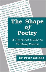 Cover of: The shape of poetry: a practical guide to writing poetry