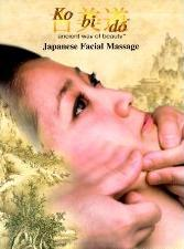 Cover of: Ko Bi Do Ancient Way of Beauty Japanese Facial Massage | Shogo Mochizuki